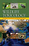 img - for Wildlife Toxicology: Emerging Contaminant and Biodiversity Issues book / textbook / text book