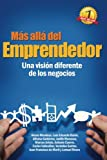 img - for M s All  del Emprendedor: Una visi n diferente de los negocios. (Spanish Edition) book / textbook / text book