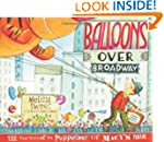 Balloons over Broadway: The True Stor...