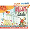Balloons over Broadway: The True Story of the Puppeteer of Macy's Parade (Bank Street College of Education Flora Stieglitz Straus Award (Awards))