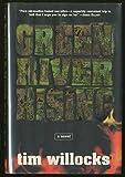 Green River Rising: A Novel