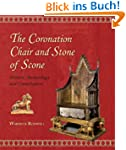 The Coronation Chair and Stone of Sco...
