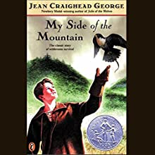 My Side of the Mountain Audiobook by Jean Craighead George Narrated by Christian Rummel