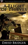 A Flight of Thieves (Sky Ships Book 1)