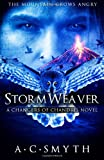 Stormweaver: A Changers of Chandris Novel (Volume 2)