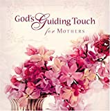 img - for By Thomas Nelson God's Guiding Touch for Mothers [Paperback] book / textbook / text book