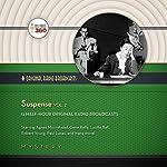 Suspense, Vol. 2: The Classic Radio Collection |  CBS Radio - producer, Hollywood 360
