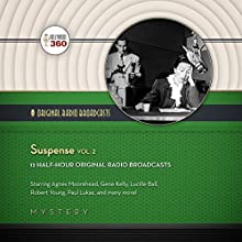 Suspense, Vol. 2: The Classic Radio Collection  by CBS Radio - producer, Hollywood 360 Narrated by full cast