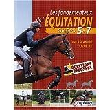 Les Fondamentaux de l'Equitation - Galops 5 � 7par Ancelet Catherine