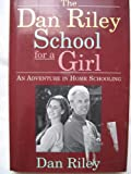 img - for DAN RILEY SCHOOL FOR A GIRL book / textbook / text book