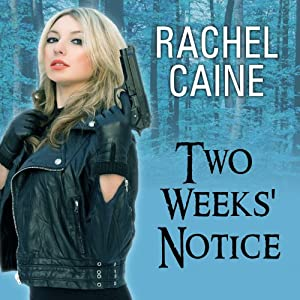 Two Weeks' Notice: A Revivalist Novel, Book 2 | [Rachel Caine]