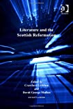 img - for Literature and the Scottish Reformation (St Andrews Studies in Reformation History) book / textbook / text book