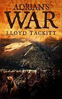 (FREE on 11/1) Adrian's War by Lloyd Tackitt - http://eBooksHabit.com