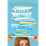 Much Ado About Anne (The Mother-Daughter Book Club) ~ Heather Vogel Frederick