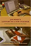 Letters to a New Teacher: A Month-to-Month Guide to the Year Ahead (0325009236) by Burke, Jim