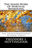 img - for The Inner Work of Spiritual Awakening (The Transformational Wisdom Series) (Volume 2) book / textbook / text book