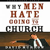 Why Men Hate Going to Church | [David Murrow]
