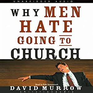 Why Men Hate Going to Church Audiobook