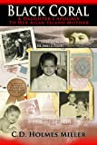 img - for Black Coral: A Daughter's Apology To Her Asian Island Mother book / textbook / text book