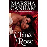 CHINA ROSE ~ Marsha Canham