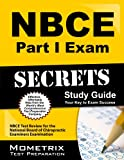 NBCE Part I Exam Secrets Study Guide: NBCE Test Review for the National Board of Chiropractic Examiners Examination (Secrets (Mometrix))