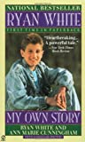 img - for Ryan White: My Own Story (Signet) book / textbook / text book