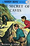 Franklin W. Dixon Secret of the Caves (Hardy Boys Mysteries)