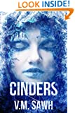 Cinders (Good Tales For Bad Dreams Book 1)