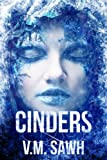 Cinders (Good Tales For Bad Dreams Book 1)