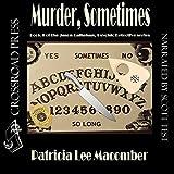 img - for Murder, Sometimes: Jason Callahan, Book 1 book / textbook / text book