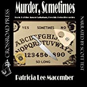 Murder, Sometimes: Jason Callahan, Book 1 | Patricia Lee Macomber