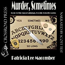 Murder, Sometimes: Jason Callahan, Book 1 (       UNABRIDGED) by Patricia Lee Macomber Narrated by Scott Russell Test