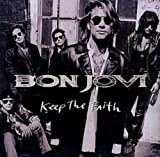 Keep the Faith by Bon Jovi (1992-10-13)