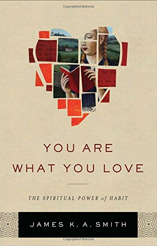 Download You Are What You Love: The Spiritual Power of Habit