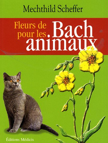 livre fleurs de bach pour les animaux. Black Bedroom Furniture Sets. Home Design Ideas