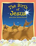 Childrens Bible Stories - The Birth of Jesus and other stories
