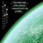 The Harvest | Alec Sand