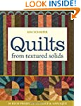 Quilts from Textured Solids: 20 Rich...