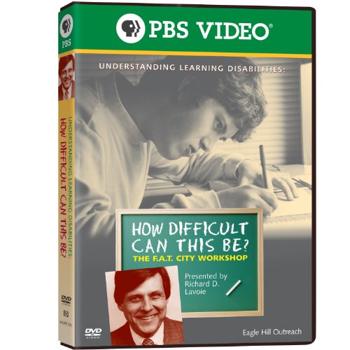 How Difficult Can This Be? The F.A.T. City Workshop: Understanding Learning Disabilities by PBS DISTRIBUTION