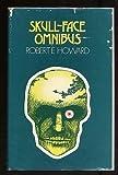 Skull-Face Omnibus