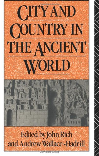 City and Country in the Ancient World (Leicester-Nottingham Studies in Ancient Society)