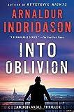 img - for Into Oblivion: An Icelandic Thriller (An Inspector Erlendur Series) book / textbook / text book