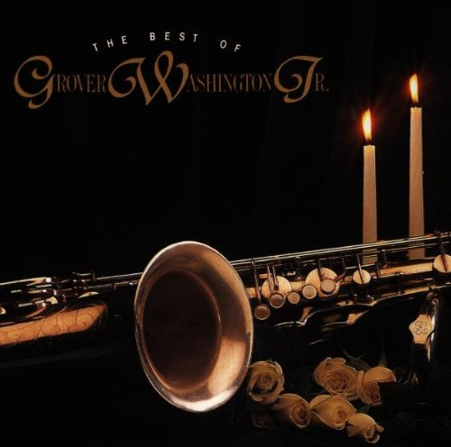 Best of Grover Washington Jr. by Grover Washington Jr.