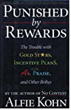 img - for Punished by Rewards book / textbook / text book