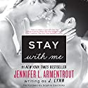 Stay with Me: Wait for You, Book 3 Audiobook by J. Lynn Narrated by Sophie Eastlake