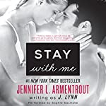 Stay with Me: Wait for You, Book 3 | J. Lynn
