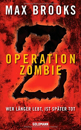 Operation Zombie: Wer langer lebt, ist spater tot