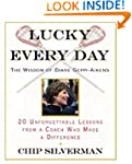 Lucky Every Day: 20 Unforgettable Les...