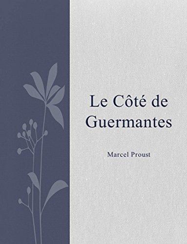Marcel Proust - Le Côté de Guermantes (French Edition)