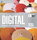 img - for The Complete Guide to Digital Photography, 5th Edition (A Lark Photography Book) book / textbook / text book